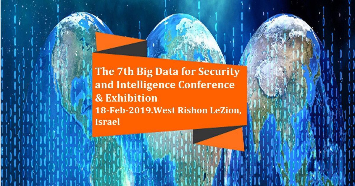 The 7th Big Data for Security and Intelligence Conference & Exhibition