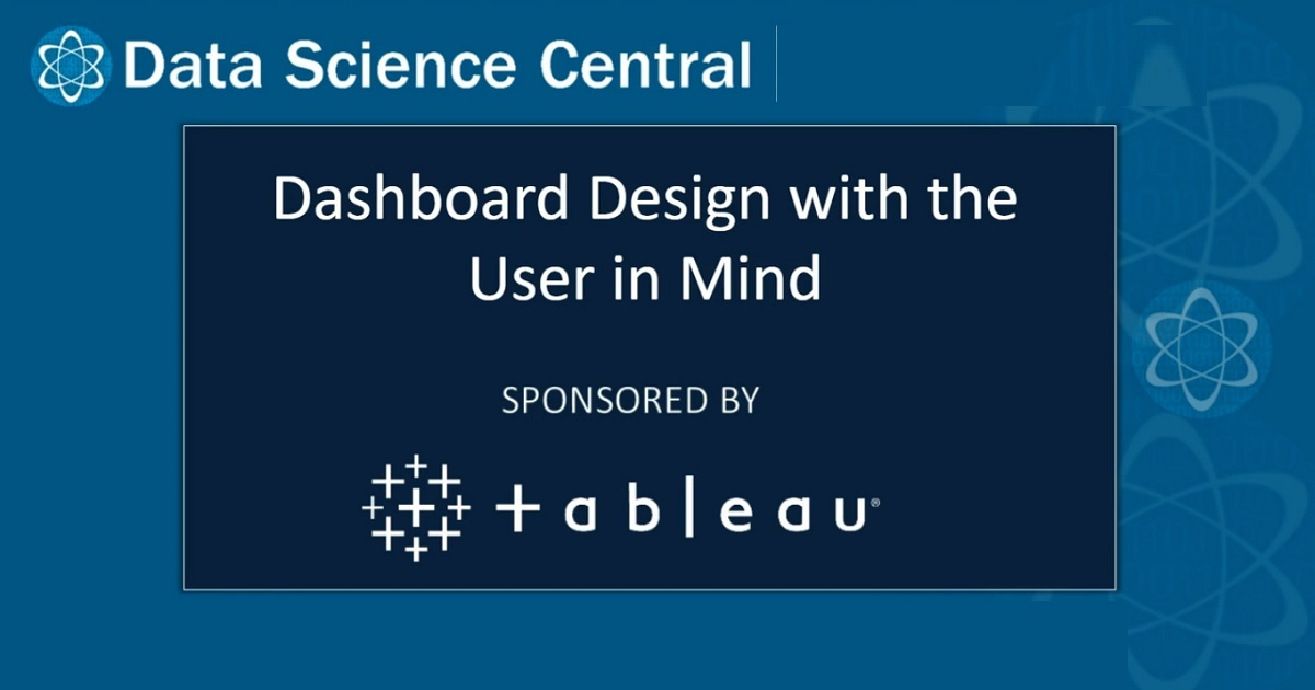 Dashboard Design with the User in Mind