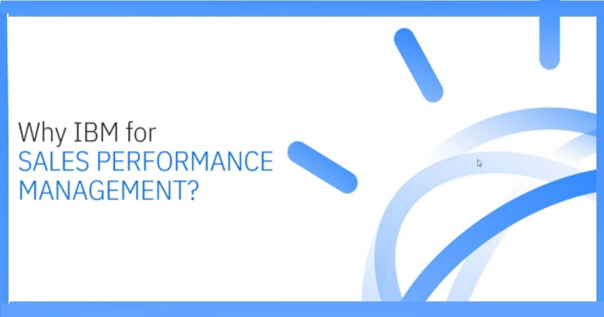 Why IBM for Sales Performance Management?