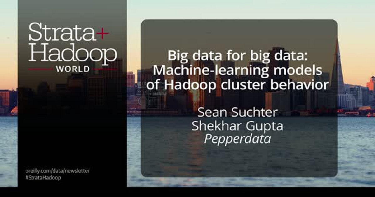 Big Data for Big Data: Machine Learning Models of Hadoop Cluster Behavior