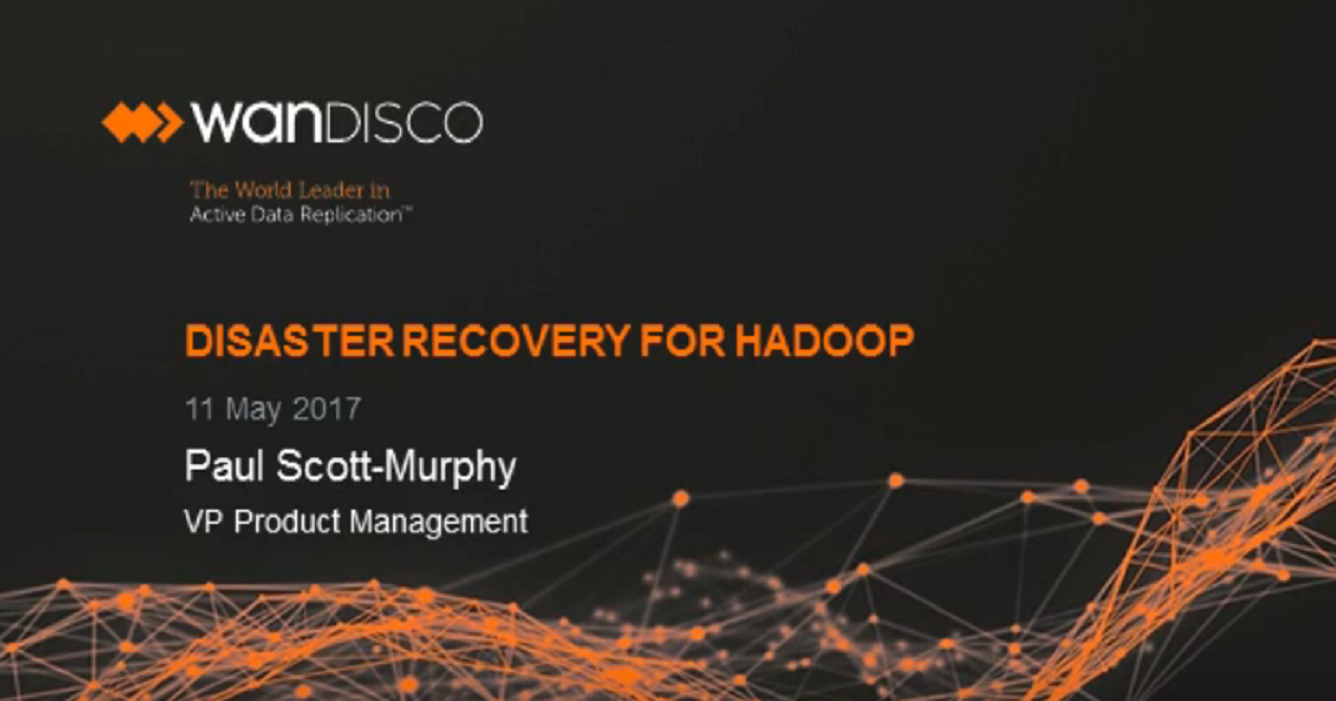 Disaster Recovery for Hadoop