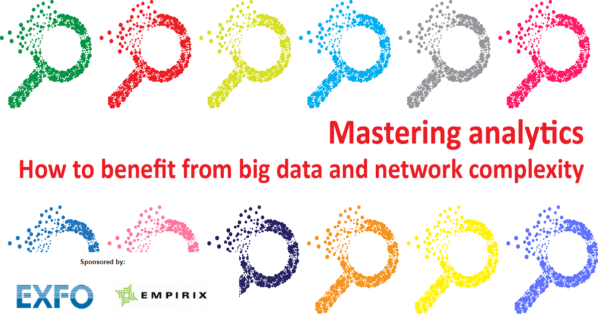 Mastering Analytics:How to benefit from big data and network complexity