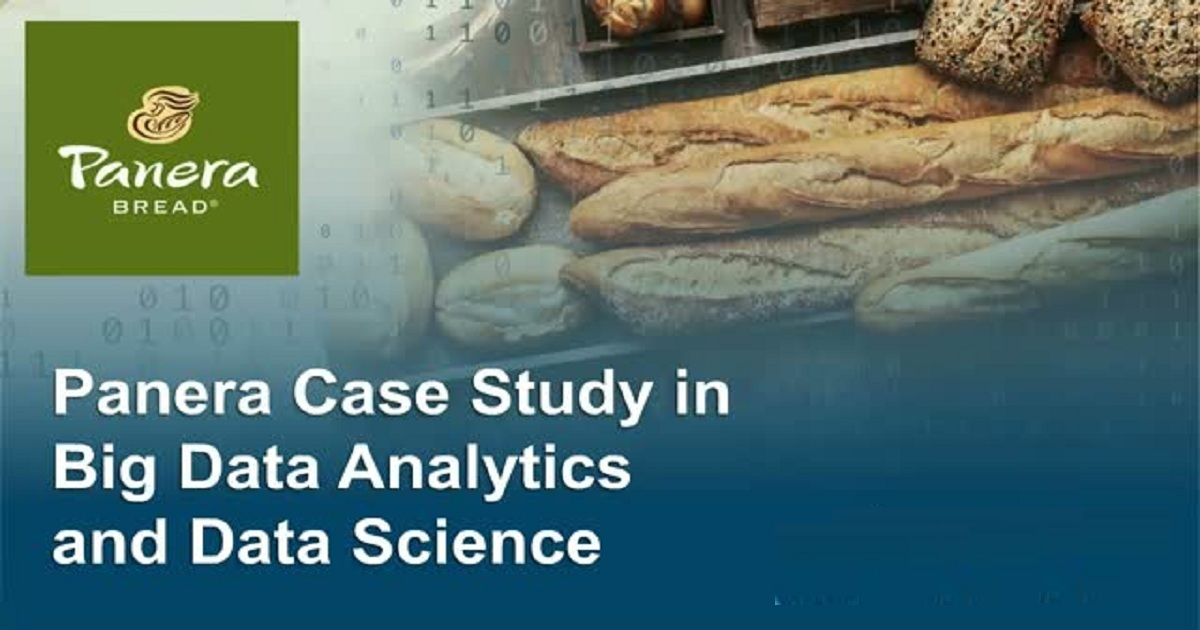Panera Case Study in Big Data Analytics and Data Science