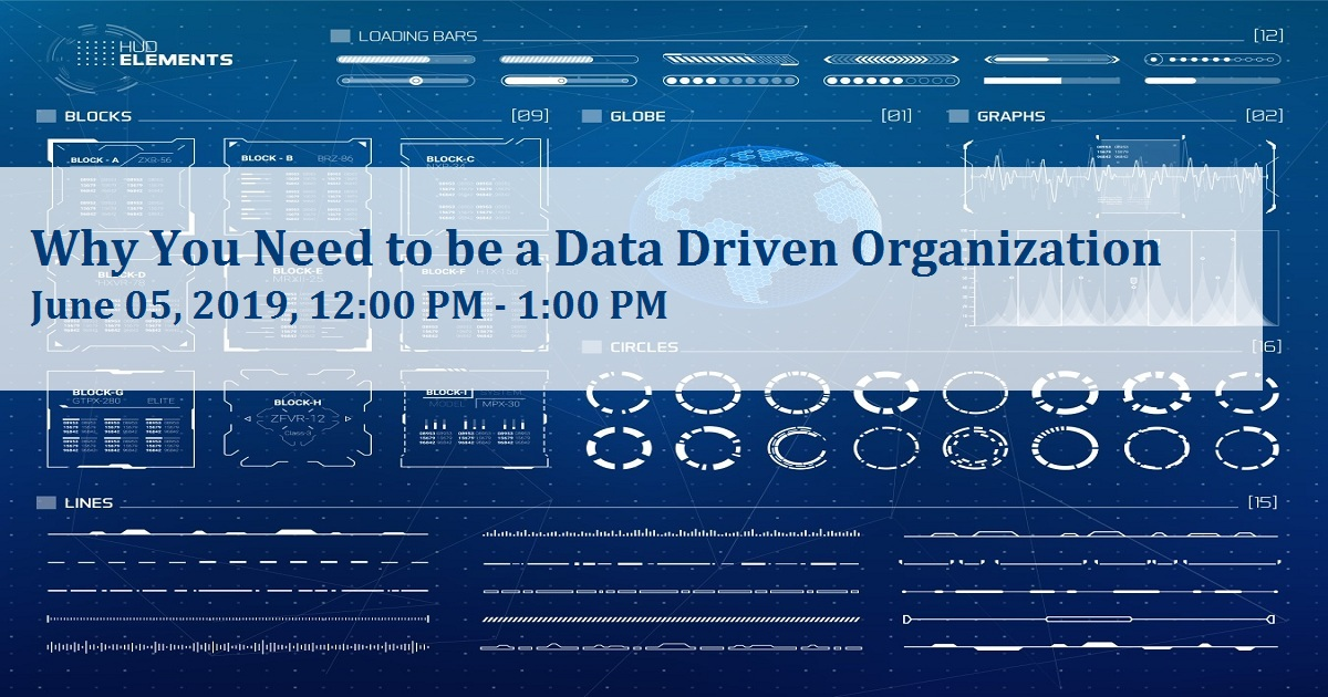 Why You Need to be a Data Driven Organization