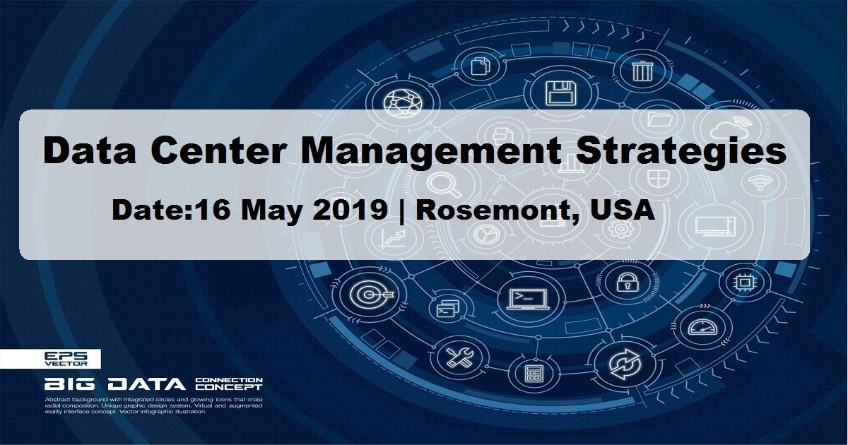 Data Center Management Strategies