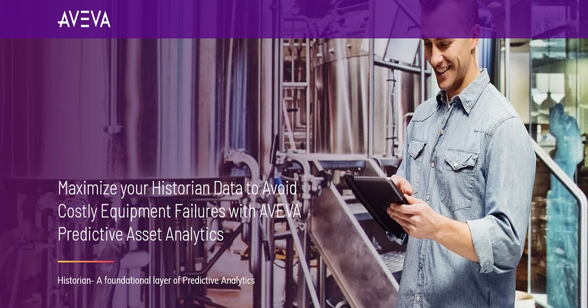 Maximize your Historian Data to Avoid Costly Equipment Failures with AVEVA Predictive Asset Analytics