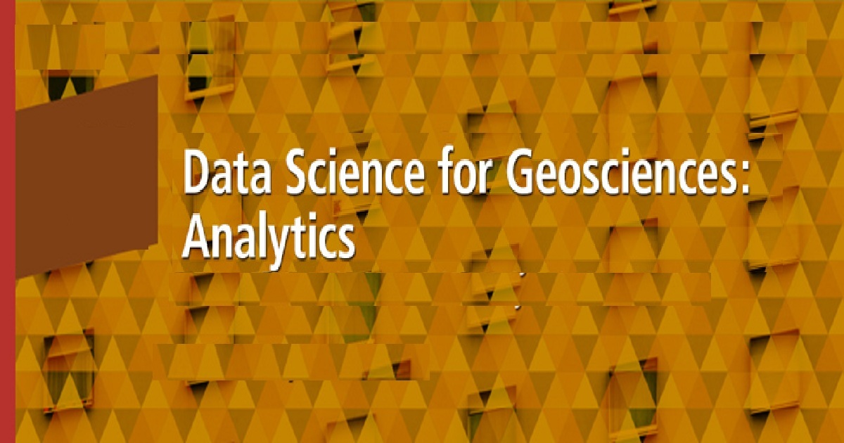 Data Science for Geosciences: Analytics