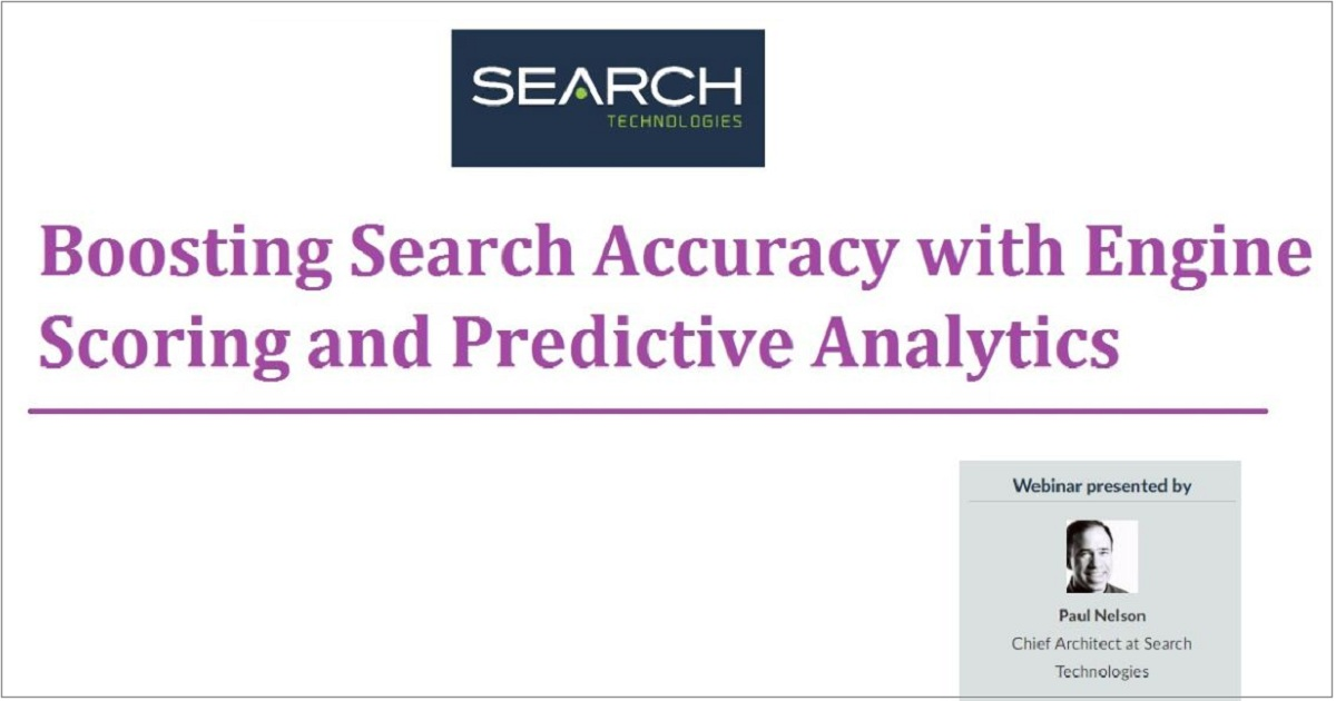Boosting Search Accuracy with Engine Scoring and Predictive Analytics