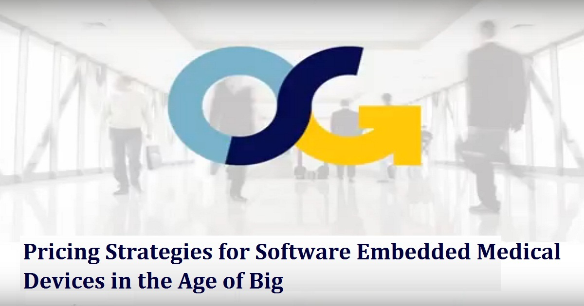Pricing Strategies for Software Embedded Medical Devices in the Age of Big Data