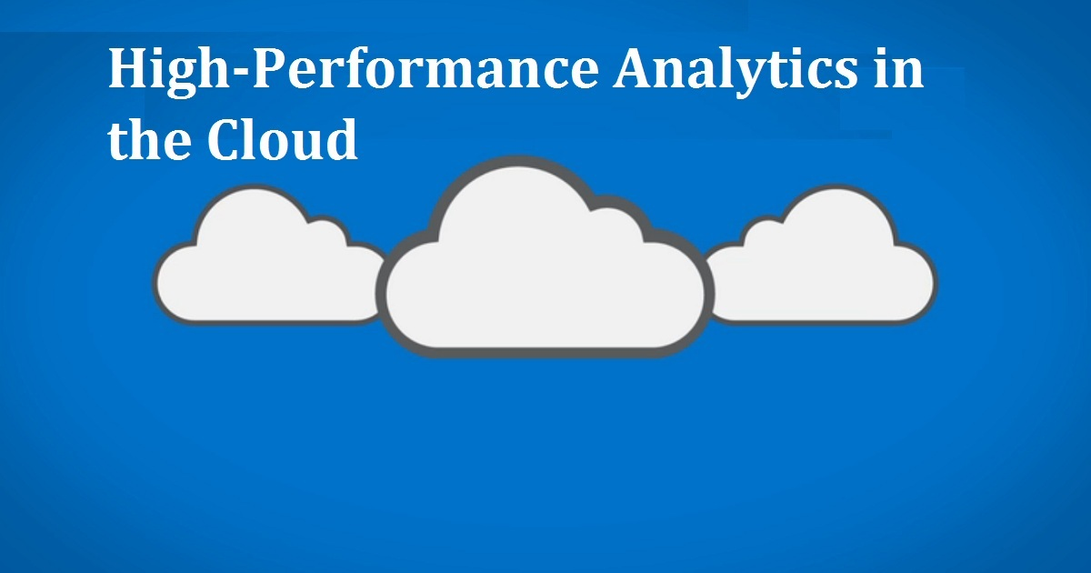 High-Performance Analytics in the Cloud