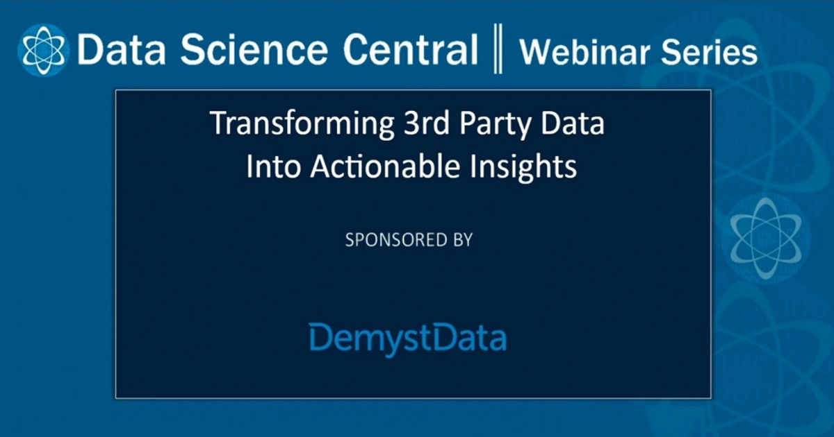 Transforming 3rd Party Data Into Actionable Insights