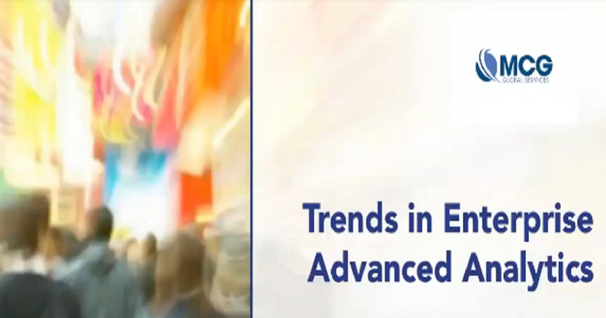 Trends in Enterprise Advanced Analytics