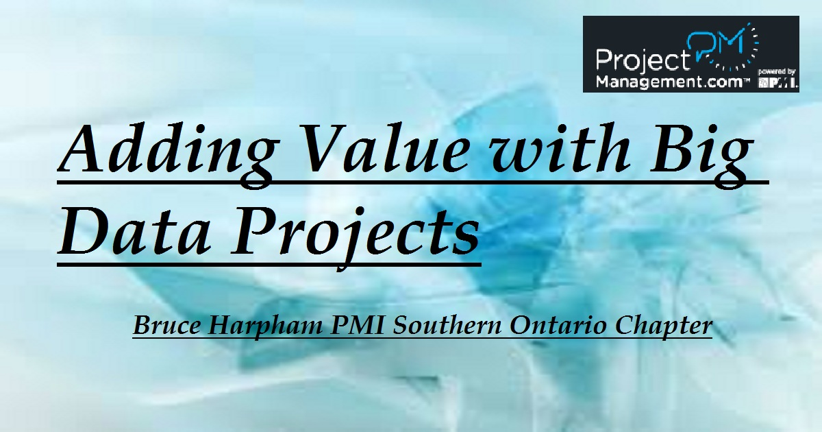 Adding Value with Big Data Projects