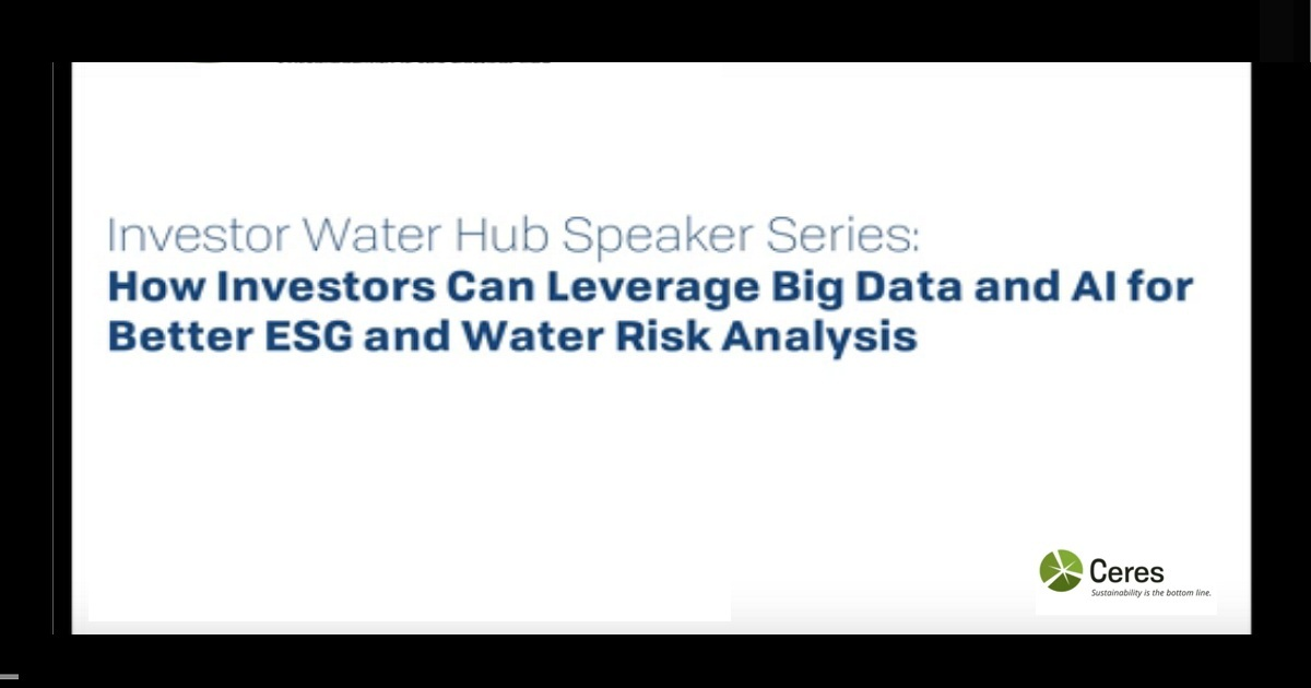 How Investors Can Leverage Big Data and AI for Better ESG and Water Risk Analysis