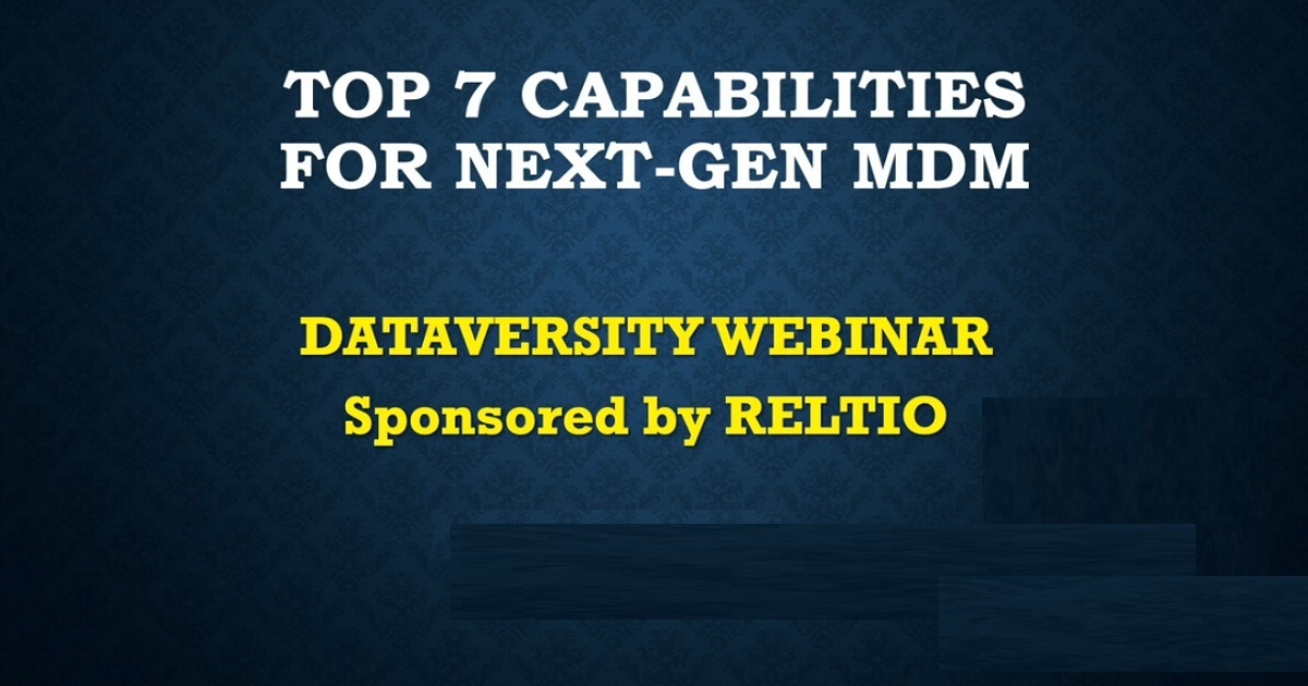 Top 7 Capabilities for Next-Gen Master Data Management