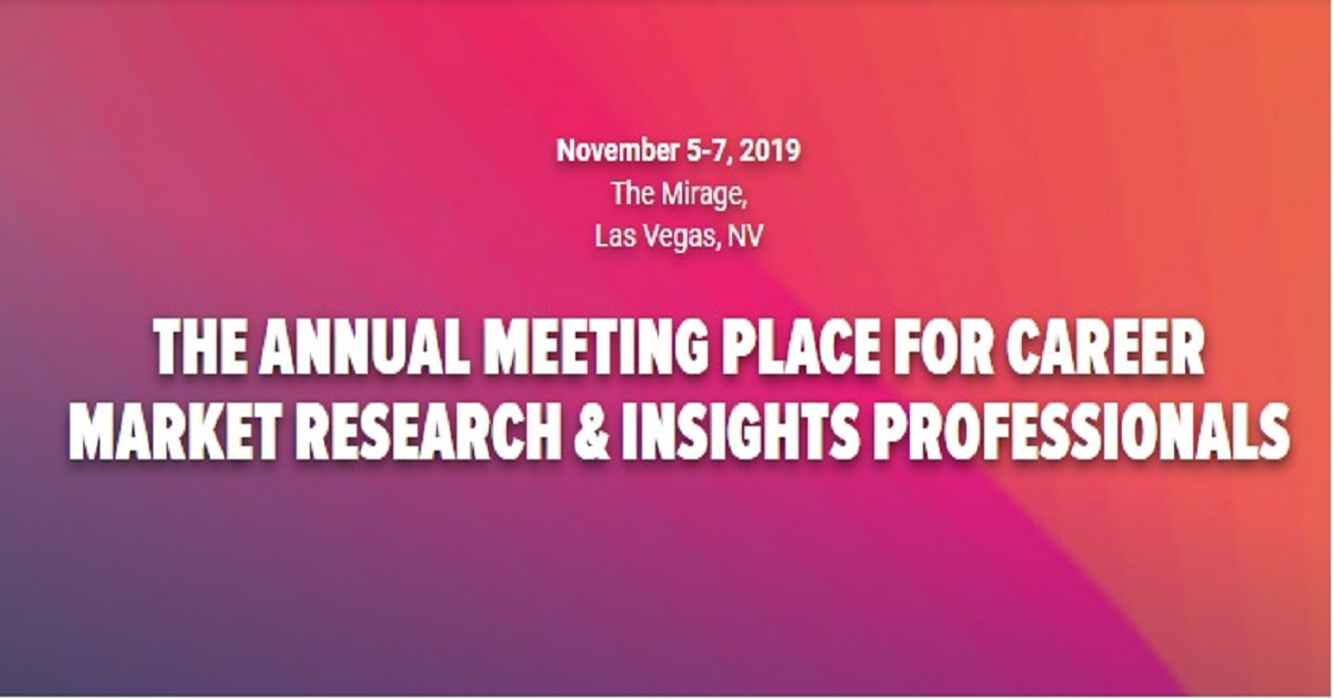 THE ANNUAL MEETING PLACE FOR CAREER MARKET RESEARCH & INSIGHTS PROFESSIONALS