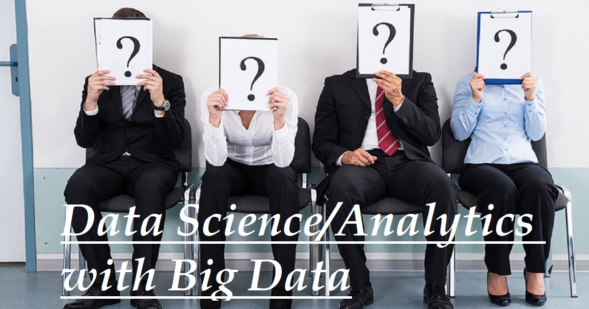 Data Science/Analytics with Big Data