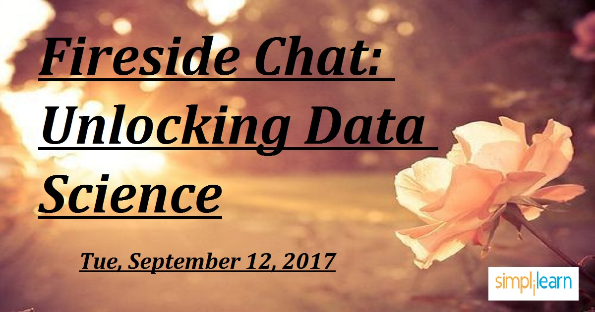 Fireside Chat: Unlocking Data Science