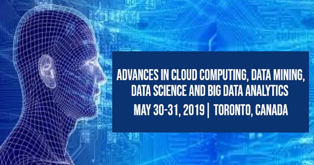 Advances in Cloud Computing, Data Mining, Data Science and Big Data Analytics