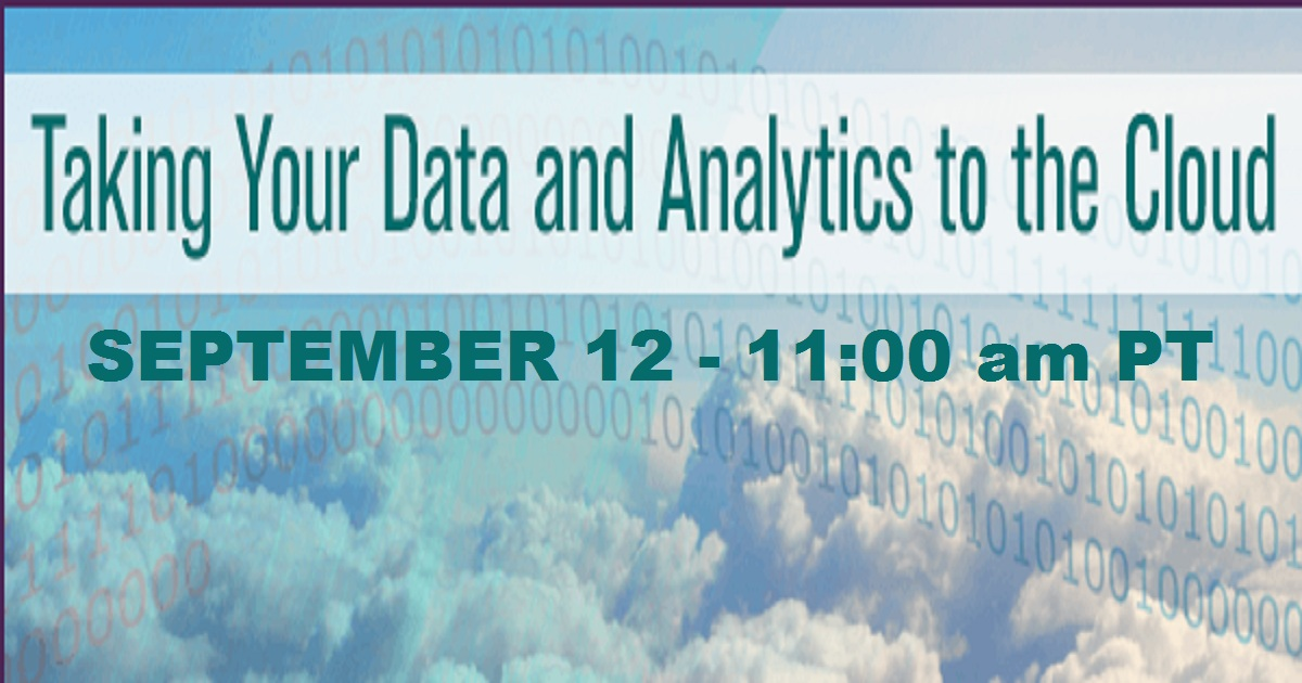 Taking Your Data and Analytics to the Cloud