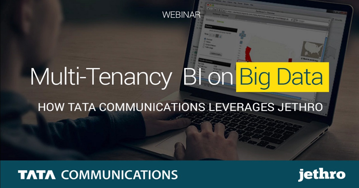 Tata Communications BI on Hadoop with Jethro Webinar