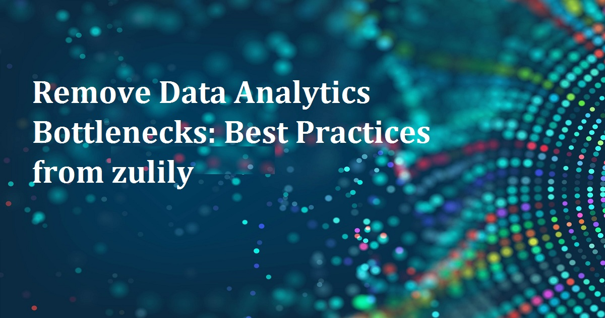 Remove Data Analytics Bottlenecks: Best Practices from zulily