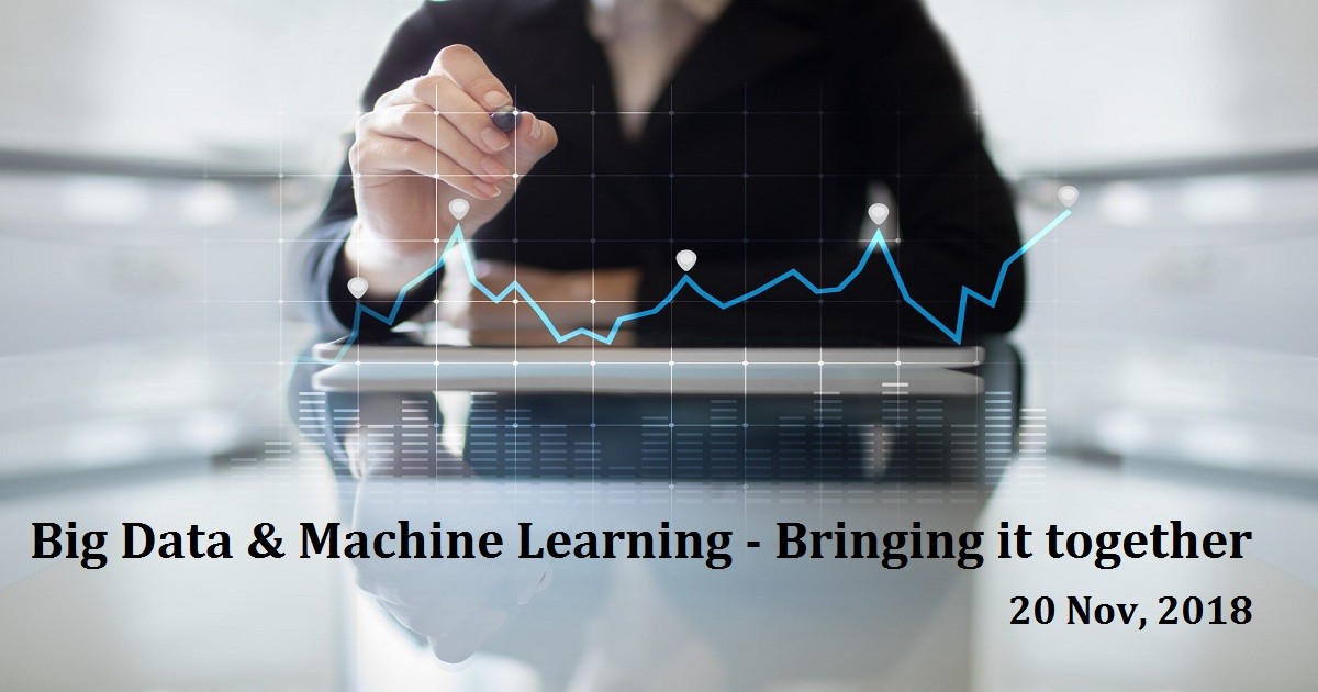 Big Data & Machine Learning - Bringing it together