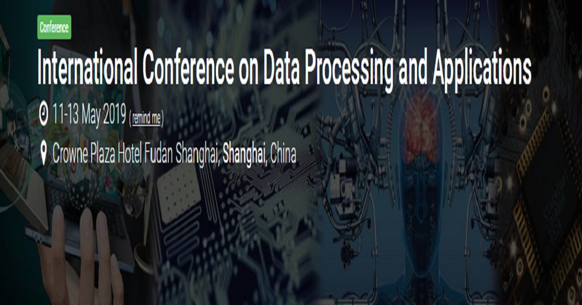 International Conference on Data Processing and Applications