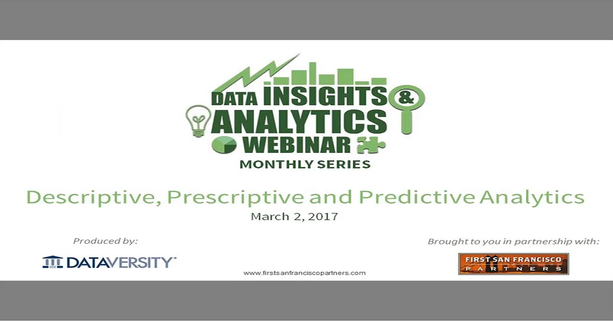 Descriptive, Prescriptive, and Predictive Analytics