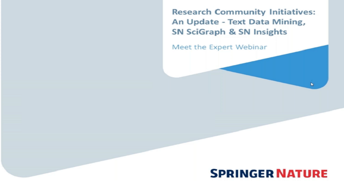 Research Community Initiatives: An Update - Text Data Mining, SN SciGraph & SN Insights