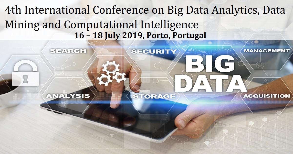 4th International Conference on Big Data Analytics, Data Mining and Computational Intelligence