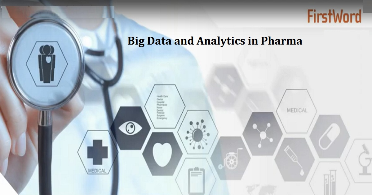 Big Data and Analytics in Pharma