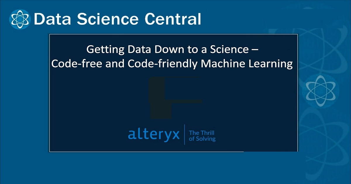 Getting Data Down to a Science – Code-free and Code-friendly Machine Learning