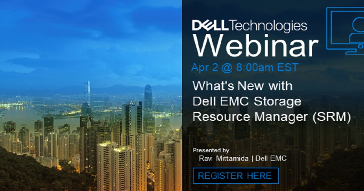 Whats New with Dell EMC Storage Resource Manager (SRM)