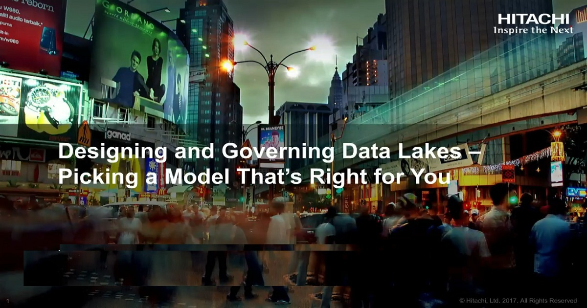 Designing and Governing Data Lakes – Picking a Model That's Right for You