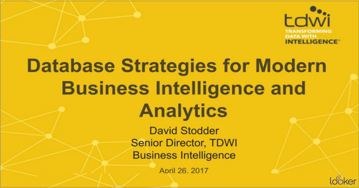 Database Strategies for Modern BI and Analytics