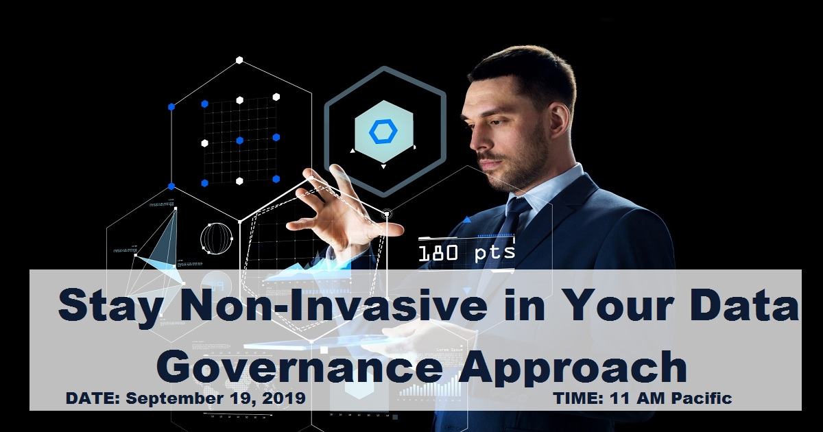 Stay Non-Invasive in Your Data Governance Approach