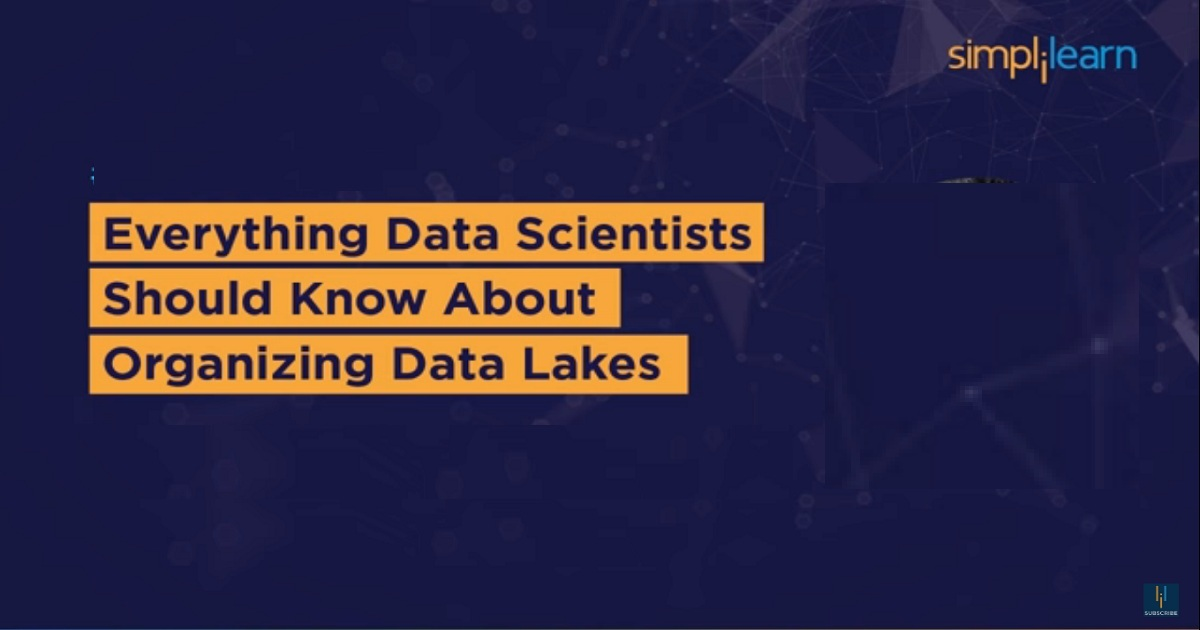 Everything Data Scientists Should Know About Organizing Data Lakes