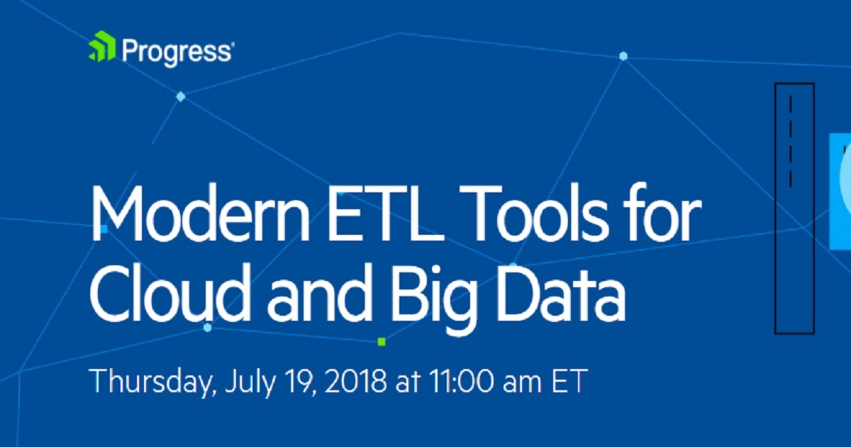 Modern ETL Tools For Cloud And Big Data | July 19, 2018 | USA