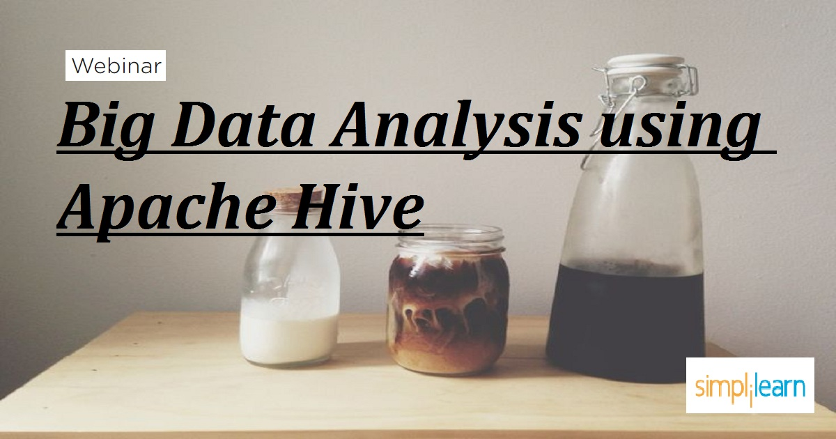 Big Data Analysis using Apache Hive