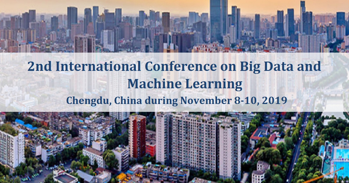 2019 2nd International Conference on Big Data and Machine Learning