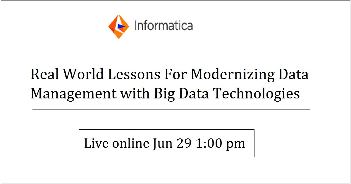 Real World Lessons For Modernizing Data Management with Big Data Technologies