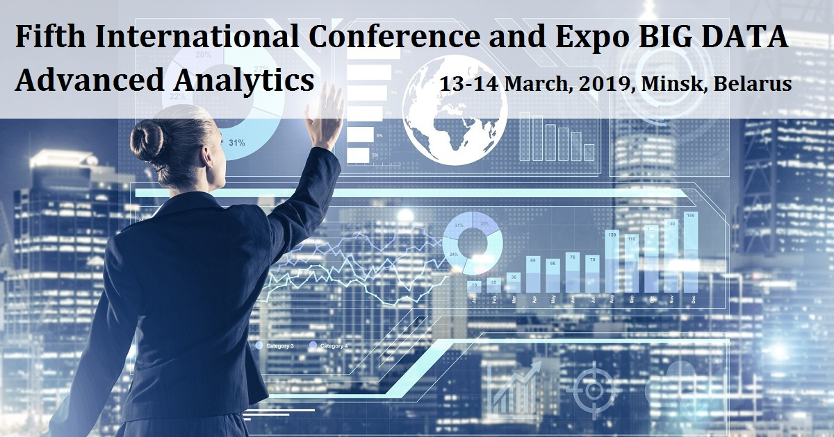 Fifth International Conference and Expo BIG DATA Advanced Analytics