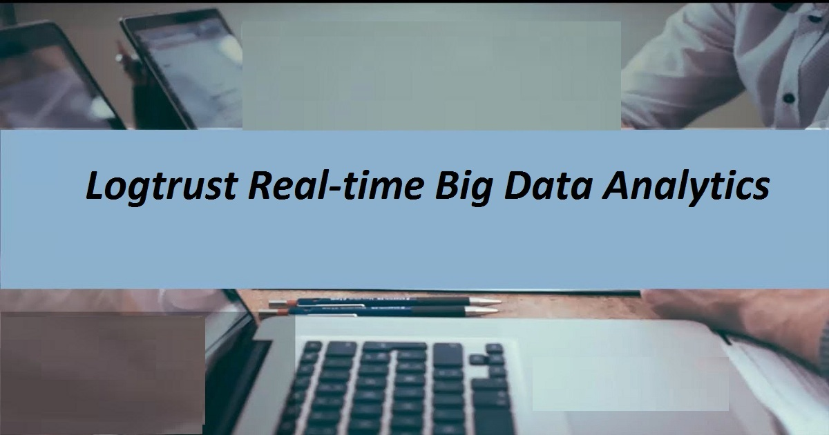 Logtrust Real-time Big Data Analytics