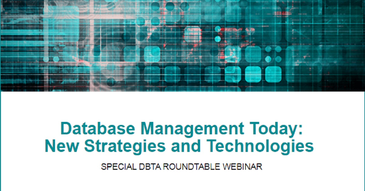 Database Management Today New Strategies and Technologies