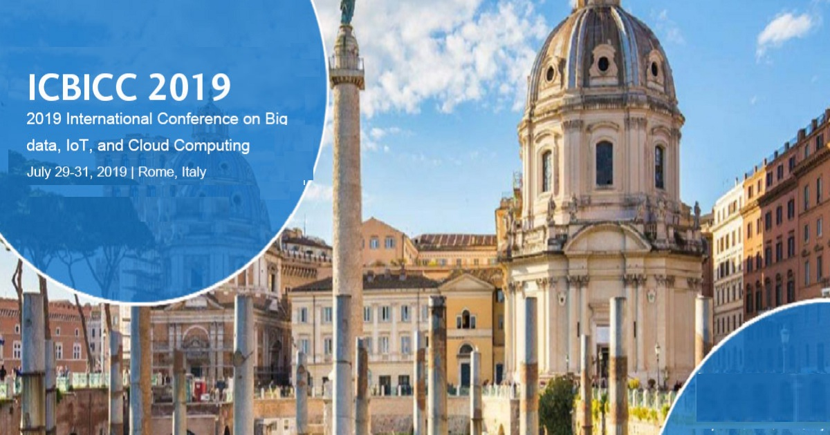 2019 International Conference on Big data, IoT, and Cloud Computing (ICBICC 2019)