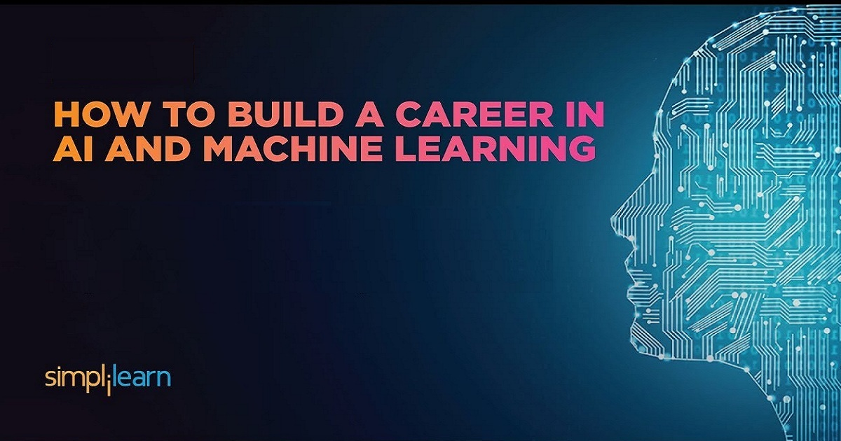 How to Build a Career in AI and Machine Learning