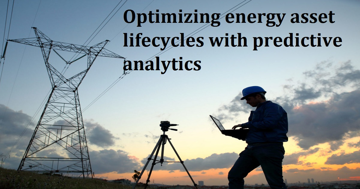 OPTIMIZING ASSET LIFECYCLES WITH PREDICTIVE ANALYTICS