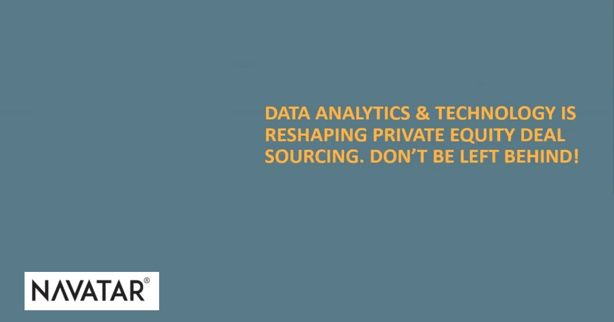 Data Analytics and Technology is Reshaping Private Equity Deal Sourcing. Don't Be Left Behind