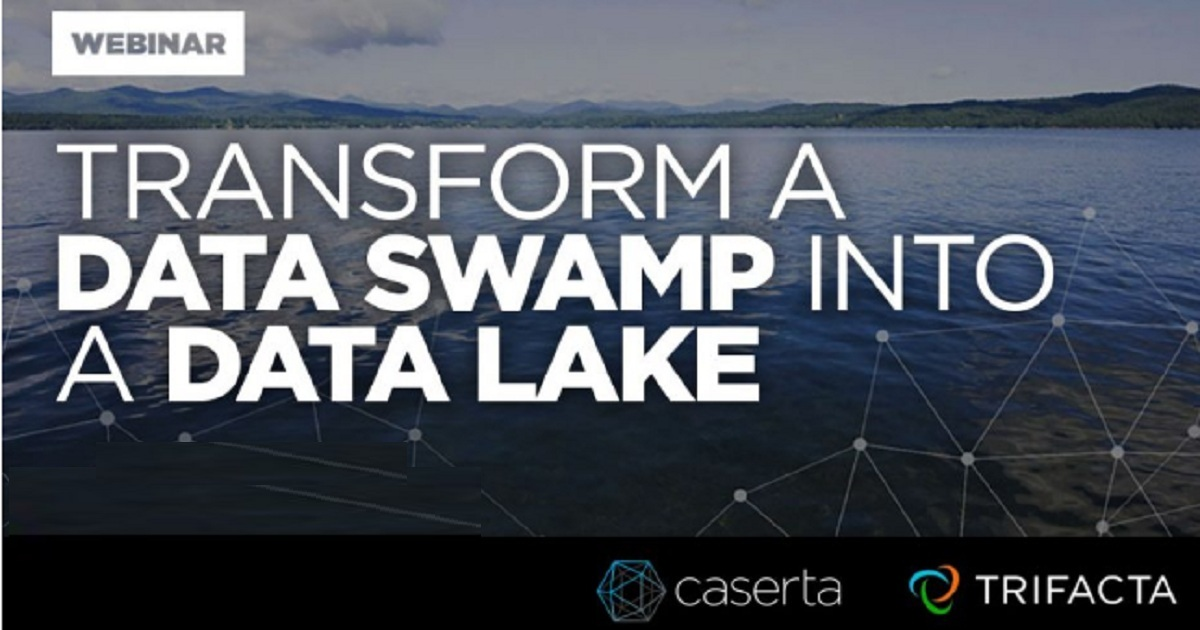 Transform a Data Swamp into a Data Lake with Enterprise Data Management Strategies